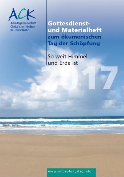 Gottesdienst- und Materialheft ökumenischer Tag der Schöpfung 2017