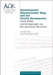 Gemeinsamer ökumenischer Weg mit der Charta Oecumenica
