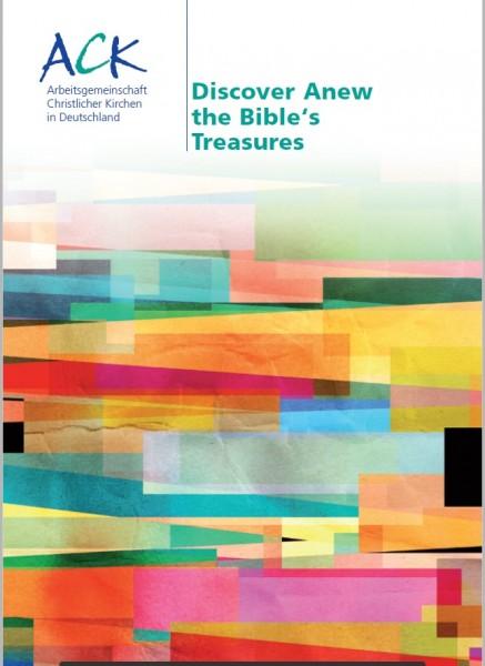Discover Anew the Bible's Treasures (Die Bibel neu als Schatz entdecken, englische Fassung)