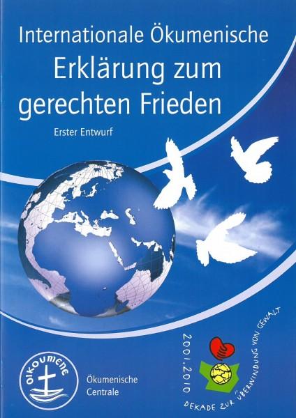 Internationale Ökumenische Erklärung zum gerechten Frieden