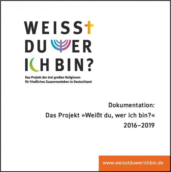 """Dokumentation: Das Projekt """"Weißt du, wer ich bin?"""" 2016-2019"""